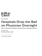 Public Citizen - Hospitals Drop Ball...