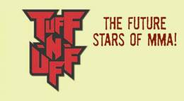 Tuff-N-Uff: The Future Stars of MMA