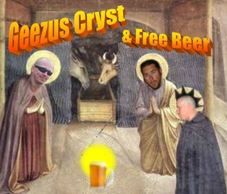 Geezus Cryst & Free Beer