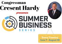 Cresent Hardy's Summer Business Series