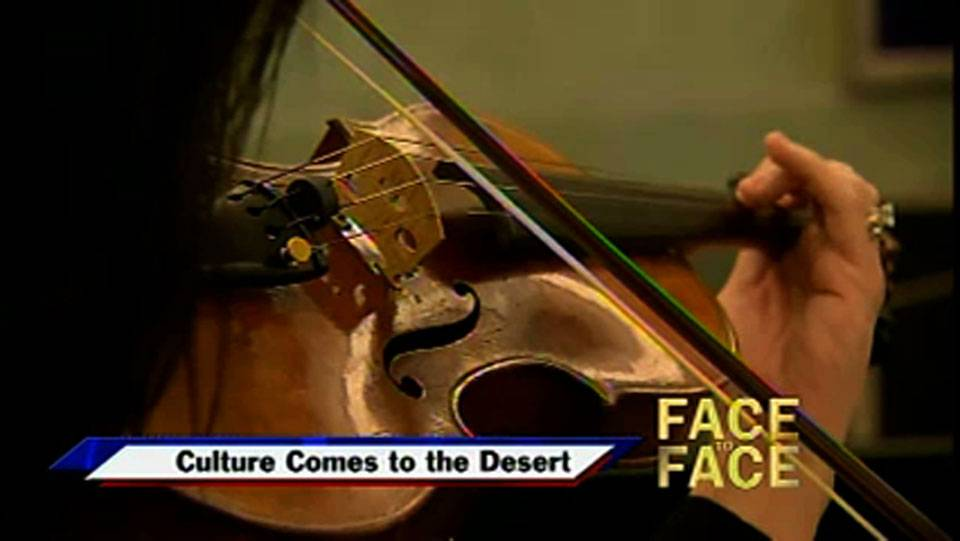 Culture Comes to the Desert