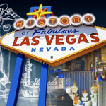 The history of Las Vegas is the ultimate American rags-to-riches story, filled with unusual heroes and foes.
